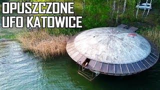 OPUSZCZONE UFO W KATOWICACH - Urbex History