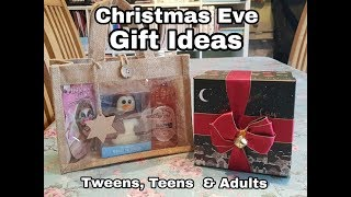 Christmas Eve Gift Ideas For Older Children , Teens & Adults