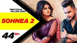 Song - Sohnea 2 (Full Video) Artist - Miss Pooja Feat Millind Gaba Lyrics & Compose - Happy Raikoti Male Lyrics - Millind Gaba Music - Music MG Editor - Pawan Kumar Vfx - Harpit Kang Art Director - Karma  Mastered - B Sanj Choreographer - Ravi Thapa Millind Gaba's Wardrobe - Braddiction, New Delhi Miss Pooja Wardrobe - Madhu's Trend & Tradition Makup - Priyanka Trehan Production - Jodha Video - RawEye Project by - Taran Entertainment Online Promotion - Gold Media Label - Speed Records  Stream / Download from Gaana - http://bit.ly/2kIEapd iTunes - https://apple.co/2kgrA0c Spotify - https://spoti.fi/2lNldll Hungama - http://bit.ly/2mdtuzi Jiosaavn - http://bit.ly/2lLkj8Y Apple Music - https://apple.co/2lPz6Qc Google - http://bit.ly/2ktl0DL Amazon Music - https://amzn.to/2kI1lzP YouTube Music - http://bit.ly/2kIaRTw  Make your own version on Tik Tok - https://youtu.be/5ji4wv4Dou4   Like || Share || Spread || Love     Enjoy & stay connected with us! ► Subscribe to Speed Records : http://bit.ly/SpeedRecords ► Like us on Facebook: https://www.facebook.com/SpeedRecords ► Follow us on Twitter: https://twitter.com/Speed_Records ► Follow us on Instagram: https://instagram.com/speedrecords ► Follow on Snapchat : https://www.snapchat.com/add/speedrecords    Virasat Facebook Link - https://m.facebook.com/Virasat-152196... Oops TV Facebook Link - https://m.facebook.com/oopstvfun/  सोह्णेया | नए हिंदी गाने | Miss Pooja | Sohnea 2 (Official Video) | Ft Millind Gaba | Happy Raikoti | Latest Punjabi Songs 2019 | New Punjabi Songs 2019 | All hit punjabi songs, New punjabi songs 2019, Latest punjabi songs 2019, All new punjabi songs 2019, All new latest punjabi songs 2019, Hit punjabi song, नए हिंदी गाने - सोह्णेया (फुल वीडियो) , Sohnea, Sohnea 2, Sohnea2, Miss pooja new, Millind gaba new, puja new, puja sogs, miss puja new, Soneya, Shohneya, Latest Hindi Songs, New Hindi Songs, Upcoming Hindi, Latest Bollywood, New Bollywood, soniya 2, soniya2, sonea, soneya, soneya, soniya, tenu pata hai mai pyar karti,   Speed Records Bhojpuri -  Youtube: https://bit.ly/2y8HSez Instagram: https://bit.ly/2xM2WYL Snapchat: https://www.snapchat.com/add/speedbhojpuri  Speed Heath & Fitness - Youtube - https://bit.ly/2QgGQEr Facebook - https://www.facebook.com/Speedhealthfitness Instagram - https://bit.ly/2NhpsOf  Foodies - Instagram - http://instagram.com/speedfoodies Facebook - http://bit.ly/2yvcBB9 Snapchat - https://www.snapchat.com/add/officialfoodies YouTube - https://www.youtube.com/channel/UCYg1fDh97uJwKwCU_-uyo2A  Poon Poon -  Snapchat - https://www.snapchat.com/add/poonpoon0001 Youtube - http://bitly.com/2hwYOnx Facebook - https://www.facebook.com/officialpoonpoon Instagram - https://instagram.com/poonpoonofficial  Beauty Squad - Facebook - https://www.facebook.com/itsbeautysquad Instagram - https://www.instagram.com/itsbeautysquad Youtube - https://bit.ly/2CIRuwR