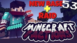 [MCPE] FACTIONS Server Let's Play! Ep.53 - NEW BASE + RAID (Minecraft PE Factions)