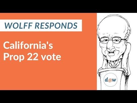 Wolff Responds: California's Prop 22 vote