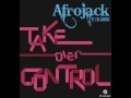 AFROJACK feat. Eva Simons - Take Over Control (Extended Vocal Mix Promo ...