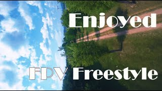 Enjoyed FPV Freestyle / Armattan Badger / Russell FPV FreeStyLe