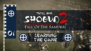 Let's Play Total War: Shogun 2 FOTS - Satsuma - Ep.01 - Learning the Game!