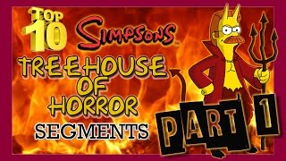 Top 10 Simpsons Treehouse Of Horror Segments - Part 1/2