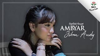 AMBYAR   Jihan Audy (Official Video)