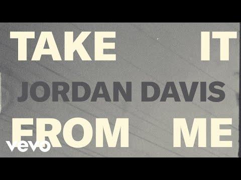 Take It From Me <br>Lyric Video<br><font color='#ED1C24'>JORDAN DAVIS</font>