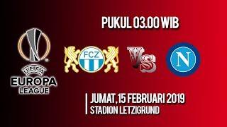 Jadwal Pertandingan Liga Eropa, FC Zurich Vs Napoli, Jumat Pukul 03.00 WIB