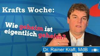 Krafts Woche: Wer verrät Geheimnisse aus dem Bundestag?