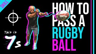 How to Pass a Rugby Ball (Beginners Guide: 3 steps) 4K | This is 7s Ep9