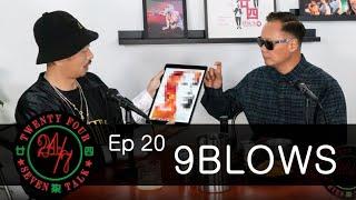 24/7TALK: Episode 20 '9BLOWS' - Top 3 Favorite International Movies