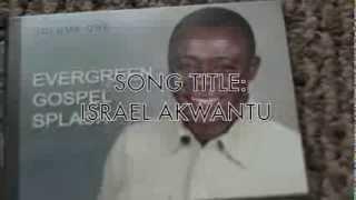 KOFI ABRAHAM-ISRAEL AKWANTU(VOLUME 1)