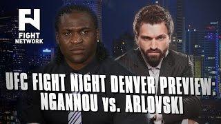 UFC Fight Night Denver Preview: Francis Ngannou vs. Andrei Arlosvki