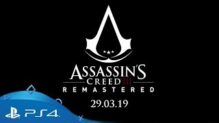 Assassin's Creed III Remastered | Announce trailer | PS4