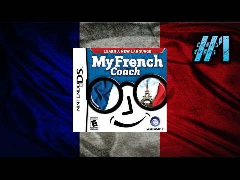 "Let's Play: My French Coach for the DS: ""Why am I Playing This?"": Part 1"