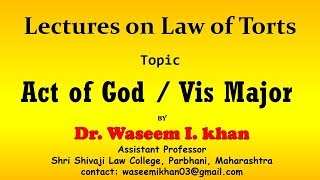 Act of God in Torts | Vis Major | Defences in Tort | justification in Tort.