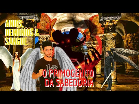 ANJOS, DEMÔNIOS & SANGUE | RESENHA | O PRIMOGÊNITO DA SABEDORIA - MIKAELA GAELZER