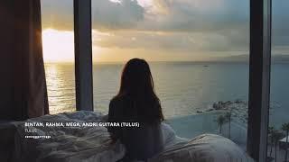 Tulus - Pamit (Cover By Bintan, Rahma, Mega, & Andri Guitara)