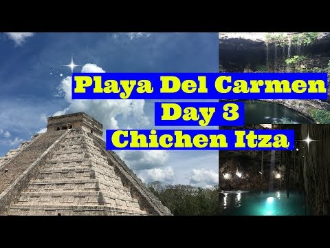 Chichen Itza Tour! Playa Del Carmen Vlog Day 3