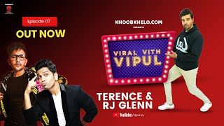 VVV Episode 7 | Ft. Vipul Roy, Terence Lewis & RJ Glenn | Viral Vith Vipul