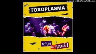 02 - Allesfresser Toxoplasma - ...spielen ihre Lieder