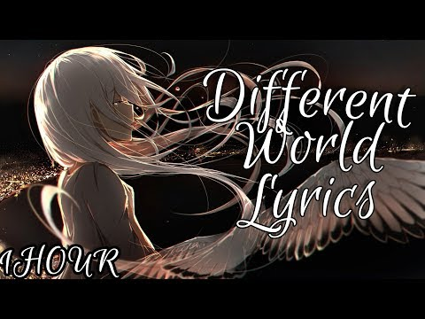 「Nightcore」Different World  - Alan Walker Ft. Sofia Carson, K-391 & CORSAK 【1 HOUR Loop】♪♪ (Lyrics) - Night Central Core