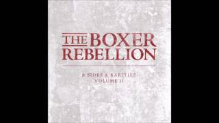 The Boxer Rebellion - From the Liars (2005)