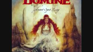 Domine - Tell Me How The Mighty Have Fallen (Ancient Spirit Rising, 2007)