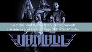 "Vänlade ""Rage Of The Gods"" Promo Video"