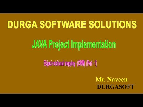 JAVA Project Implementation - Object relational mapping (ORM) Part - 1 by Mr Naveen
