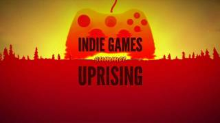 Indie Games Summer Uprising