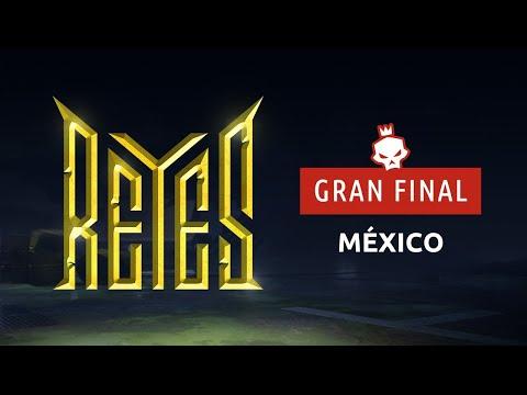Reyes - Finales México