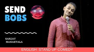 Are Indian Men Creepy?!? | Stand-up comedy by Sanjay Manaktala