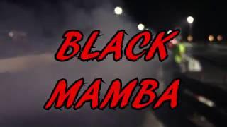 BLACK MAMBA VS TROUBLE