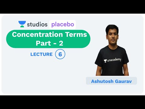 L5: Concentration Terms Part- 2 | Stoichiometry (Pre-medical-NEET/AIIMS) | Ashutosh Gaurav