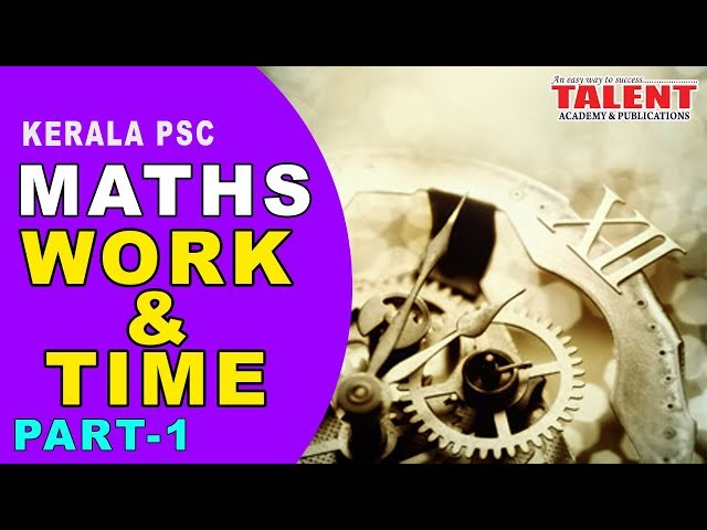 KERALA PSC | ASSISTANT GRADE | CPO | MATHS | WORK AND TIME PART 1