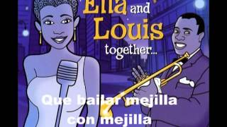 Louis Armstrong & Ella Fitzgerald   Cheek to Cheek Subtitulado