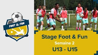 Stage Foot & Fun : Semaine 2