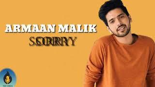 Armaan Malik | Sorry |Lost Stories | Cover | Lyrics - YouTube
