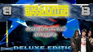 BassHunter - Hardstyle Drops