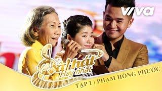 da-co-anh-hai-pham-hong-phuoc-tap-1-sing-my-song-bai-hat-hay-nhat-2016