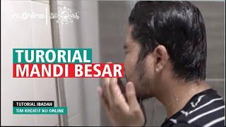 Tata Cara Mandi Wajib dalam Islam