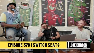 The Joe Budden Podcast - Switch Seats