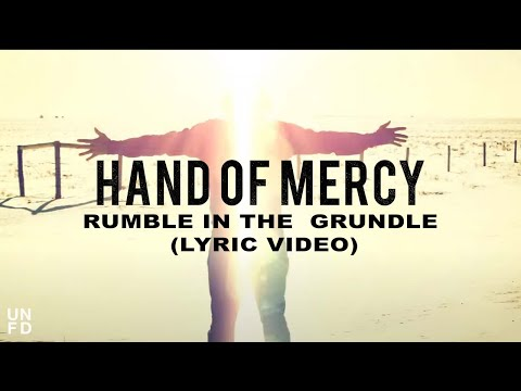Hand Of Mercy - Rumble In The Grundle [Lyric Video]