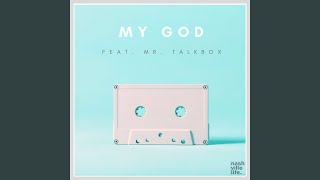 My God - Live (feat. Mr. Talkbox)