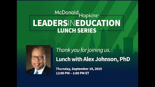 Lunch with Alex Johnson- Leaders in Education Series