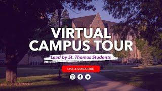 Virtual Tour of the University of St. Thomas (Minnesota)