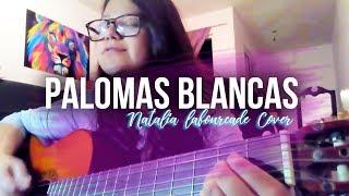 Palomas Blancas - Natalia Lafourcade   Cover con Guitarra