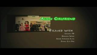 Alien Girlfriend MUSIC Video