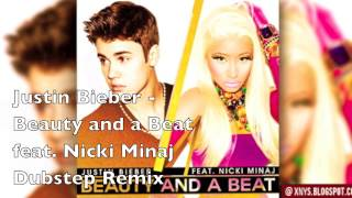 Justin Bieber - Beauty And A Beat Feat. Nicki Minaj (S†eele Dubstep Remix) +HQ Download  2013